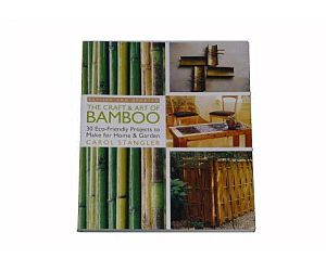 The Craft and Art of Bamboo